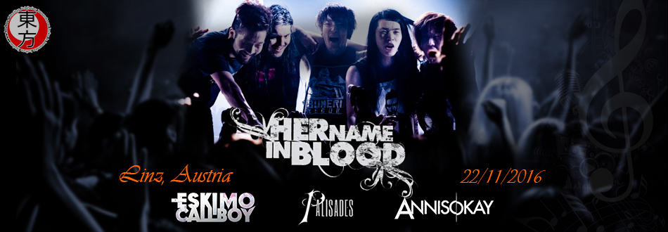 Her Name In Blood, Eskimo Callboy, Annisokay, Palisades Europe Tour 2016