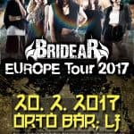 BRIDEAR – Orto Bar, Ljubljana – 20.02.2017