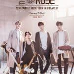 The Rose (더 로즈) – 25.02.2018 – Budimpešta
