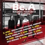 Be.A – Europe Tour 2018