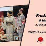 Predavanje o kimonu z Aiko Imaizumi – 28.01. in 29.01.2020